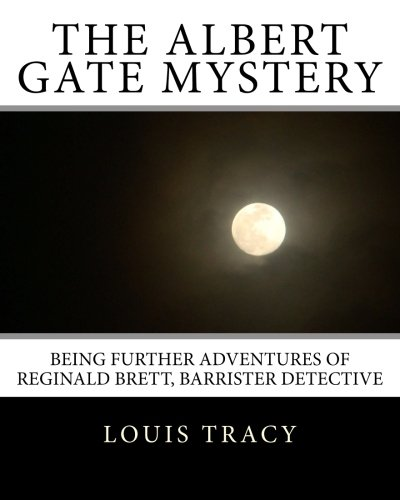 The Albert Gate Mystery: Large Print Edition (Summit Classic Large Print Mysteries): Louis Tracy, ...