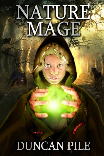 9781484008331: Nature Mage (The Nature Mage Series) (Volume 1)