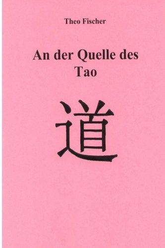 9781484008638: An der Quelle des Tao (German Edition)