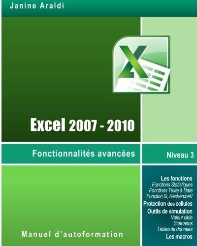 9781484010815: Excel 2007-2010 Fonctionnalités avancées (French Edition)