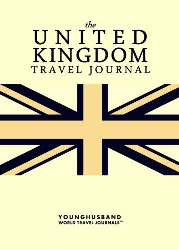 The United Kingdom Travel Journal: Younghusband World Travel