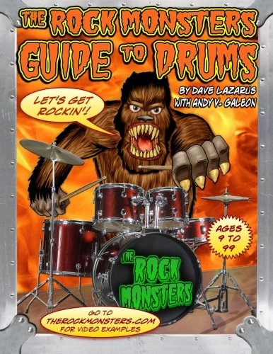The Rock Monsters Guide to Drums: Dave Lazarus