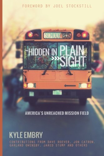 9781484015896: Hidden in Plain Sight: America's Unreached Mission Field
