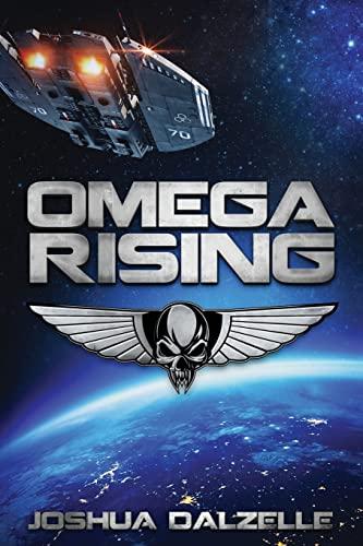 Omega Rising by Joshua Dalzelle 2013 Paperback