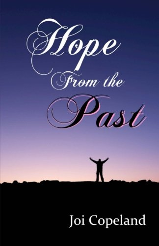 9781484016633: Hope from the Past (Hope Series) (Volume 3)