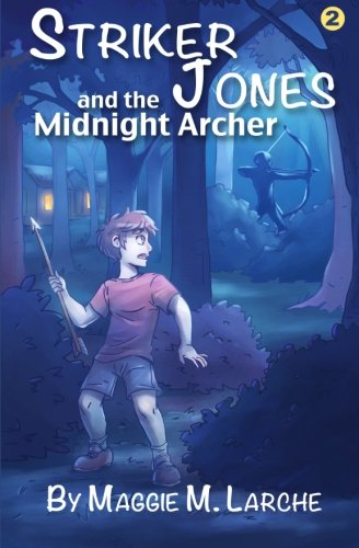 9781484016909: Striker Jones and the Midnight Archer (Volume 2)