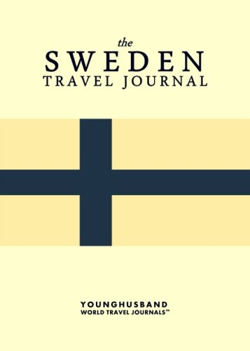 The Sweden Travel Journal: Younghusband World Travel