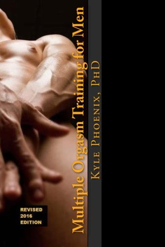 9781484020036: Multiple Orgasm Training for Men: A Guide for Bi, Gay, Same Gender Loving and Straight Men
