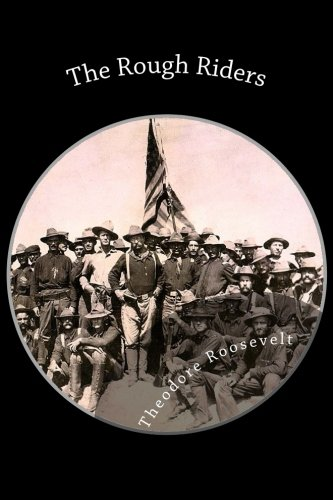 9781484021507: The Rough Riders