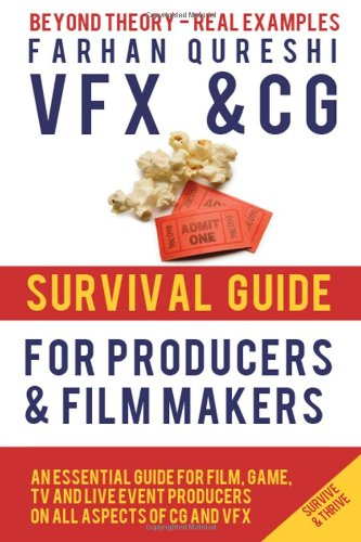 9781484021545: VFX and CG Survival Guide for Producers and Filmmakers (VFX and CG Survival Guides)
