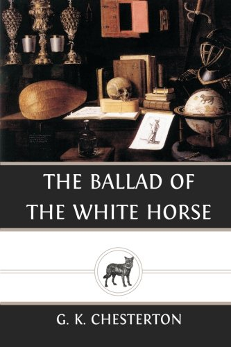 9781484021583: The Ballad of the White Horse