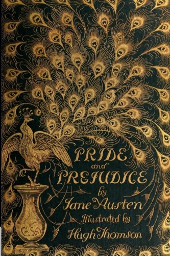 Pride and Prejudice (The Peacock Edition, Revived): Austen, Jane