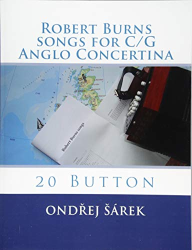9781484026434: Robert Burns songs for C/G Anglo Concertina: 20 Button