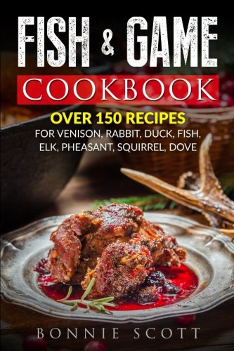 9781484026908: Fish & Game Cookbook