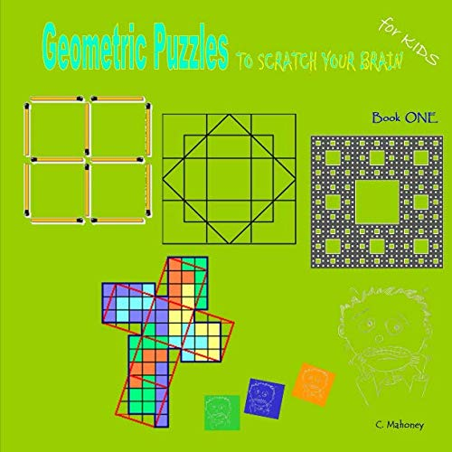 9781484027066: Geometric Puzzles to scratch your brain (Logic Games for Kids)