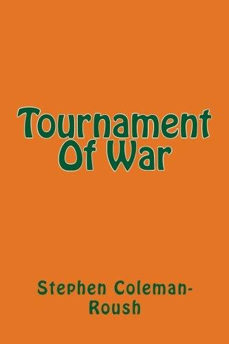 9781484027974: Tournament Of War (War Tournament) (Volume 1)
