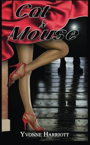 Cat 'N Mouse (Suspense Series: Book 2): Harriott, Yvonne
