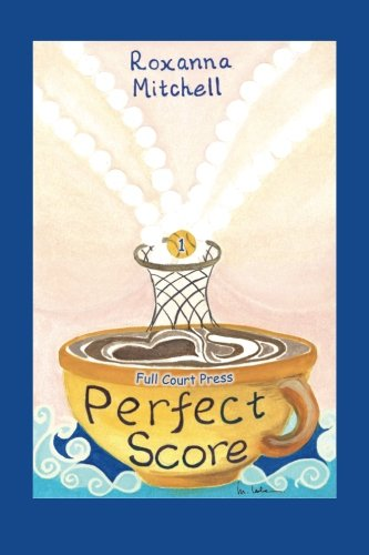 9781484028742: Perfect Score: Part 1 - Full Court Press