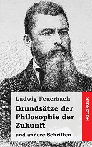 9781484031032: Grundsätze der Philosophie der Zukunft: und andere Schriften