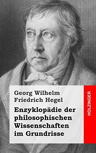 9781484031902: Enzyklopädie der philosophischen Wissenschaften im Grundrisse