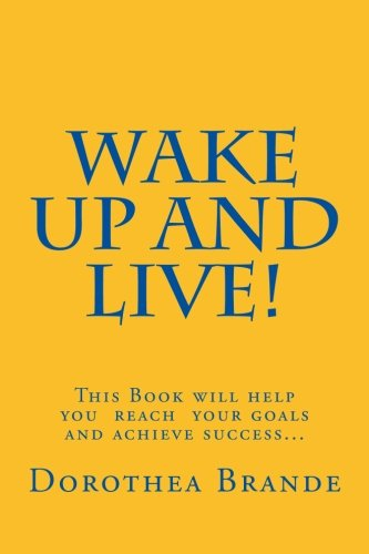 9781484032398: Wake Up and Live!