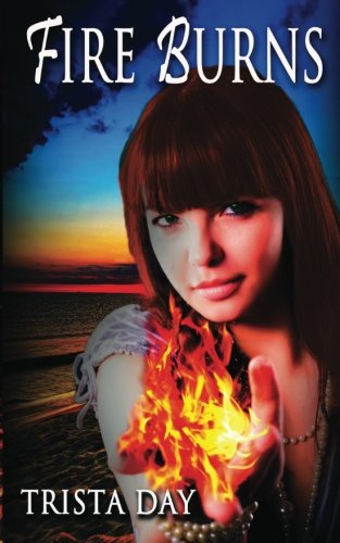 9781484033463: Fire Burns (The Unforgiven Series)