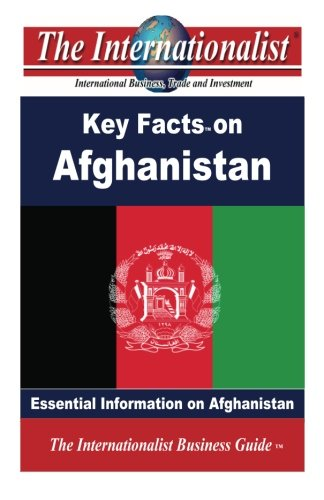 9781484035375: Key Facts on Afghanistan: Essential Information on Afghanistan (The Internationalist Business Guides)