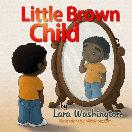9781484035801: Little Brown Child