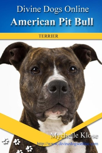 9781484036242: American Pit Bull Terriers (Divine Dogs Online)