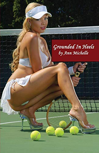 Grounded In Heels: Ann Michelle