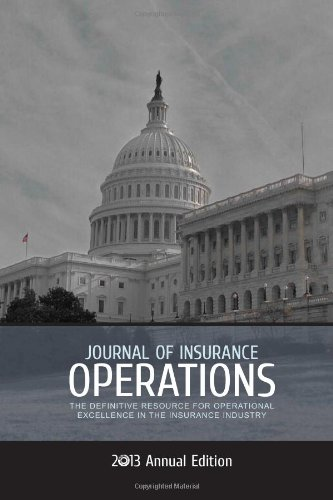 Journal of Insurance Operations: 2013 Annual Edition: Rob Berg/ James