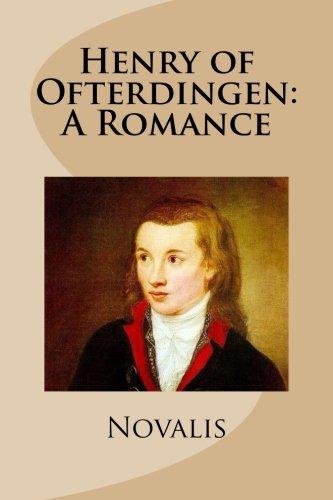 9781484038529: Henry of Ofterdingen: A Romance