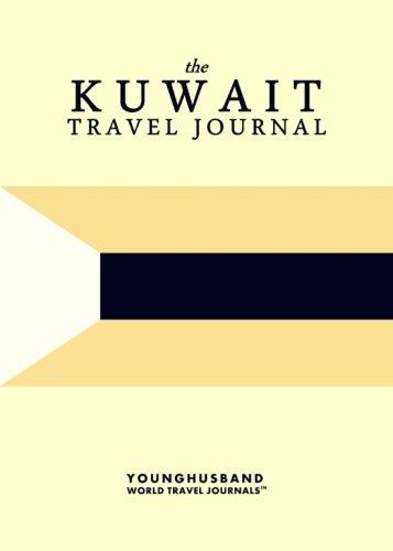 The Kuwait Travel Journal: Younghusband World Travel