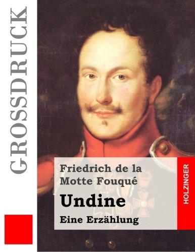 9781484040034: Undine (Großdruck): Eine Erzählung (German Edition)