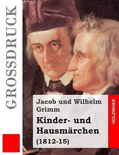 9781484040218: Kinder- und Hausmärchen (Großdruck): (1812-15) (German Edition)