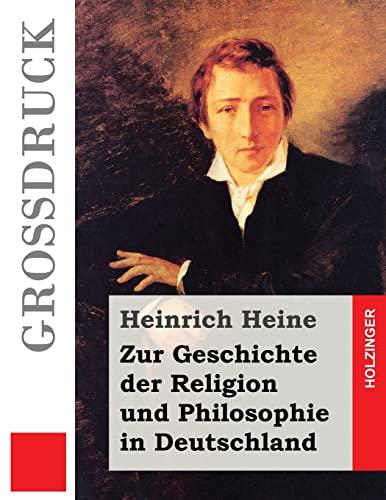 9781484040263: Zur Geschichte der Religion und Philosophie in Deutschland (Großdruck)