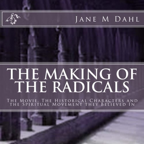 9781484041543: The Making of The Radicals: A Tribute to Spiritual Martyrs Michael and Margaretha Sattler