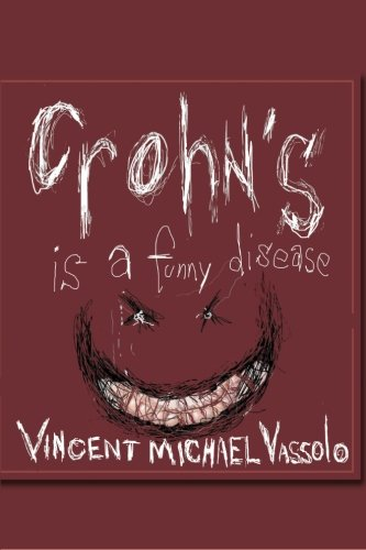 9781484041642: Crohn's Is A Funny Disease