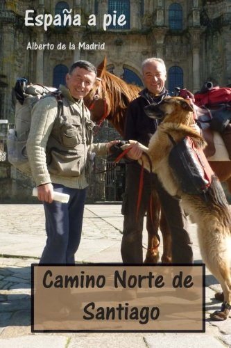 9781484043677: España a pie. Camino Norte de Santiago (Spanish Edition)