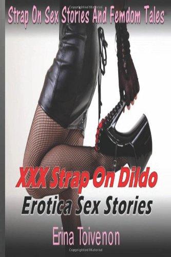 Strap on dildo stories