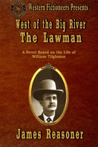 9781484045879: West of the Big River: The Lawman (Volume 1)