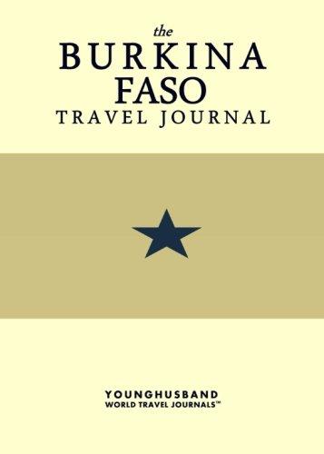 The Burkina Faso Travel Journal: Younghusband World Travel