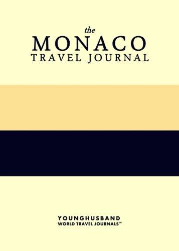 The Monaco Travel Journal: Younghusband World Travel