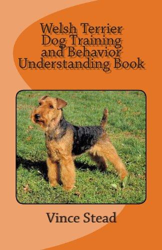 9781484048412: Welsh Terrier Dog Training and Behavior Understanding Book