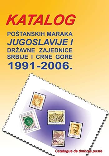 9781484048436: Katalog postanskih maraka 1991. - 2006.: Jugoslavije i drzavne zajednice Srbije i Crne Gore (Slovene Edition)