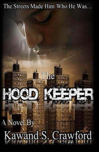 9781484048993: The Hood Keeper