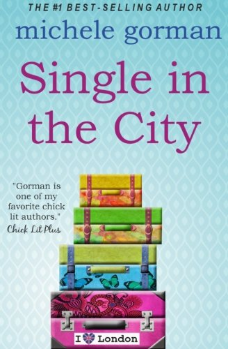 9781484049006: Single in the City (Single in the City Series)