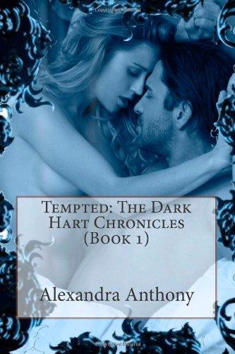 9781484049228: Tempted; The Dark Hart Chronicles (Book 1)