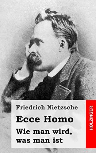9781484049600: Ecce Homo: Wie man wird, was man ist (German Edition)