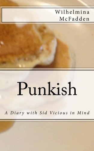9781484050149: Punkish: A Diary With Sid Vicious in Mind